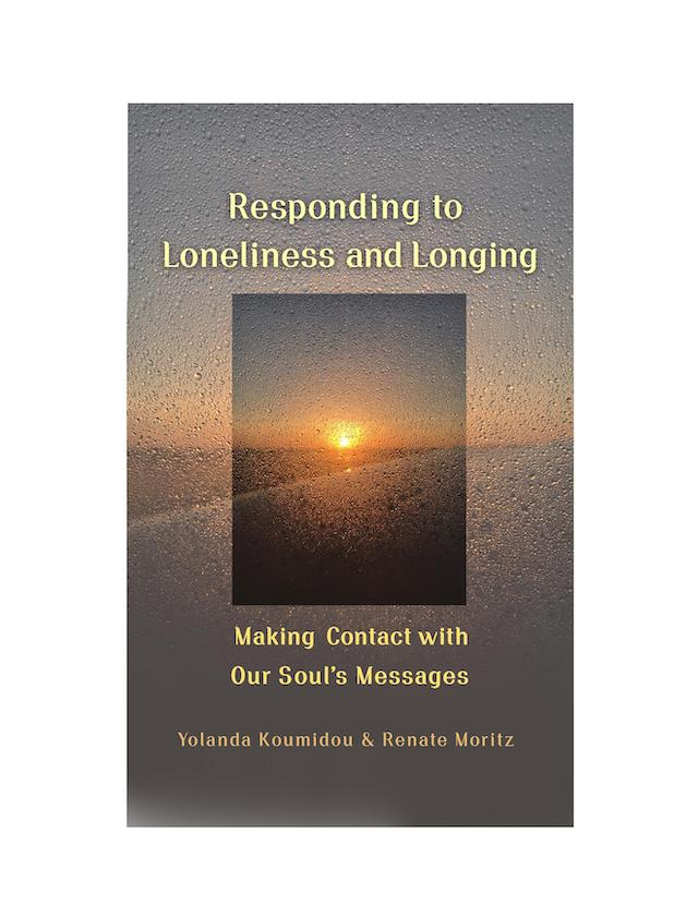 Responding to Lonliness and Longing